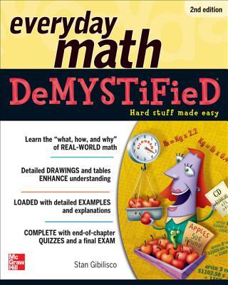 Everyday Math Demystified By Gibilisco, Stan